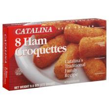 Catalina Croquettes, Ham